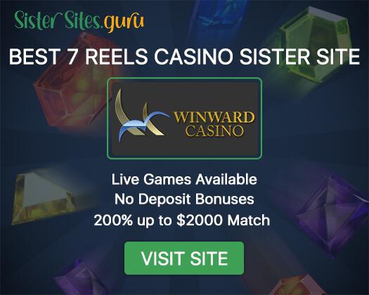 7 Reels sister sites