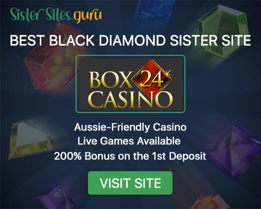 Black Diamond sister casinos