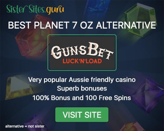 Casinos like Planet 7 OZ
