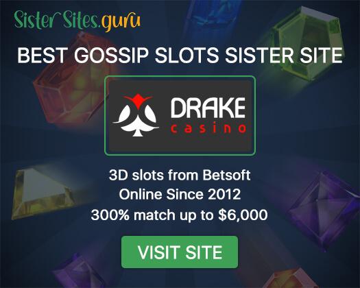 Gossip Slots sister casinos