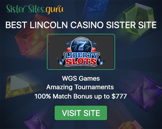 Lincoln casino sister sites