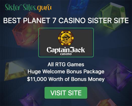 Planet 7 casino sister sites