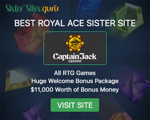 Royal Ace sister casinos