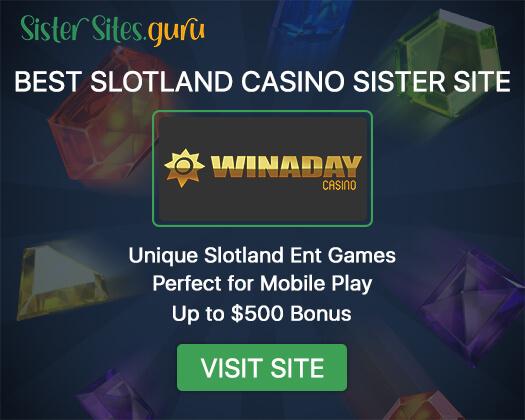 Slotland casino sister sites